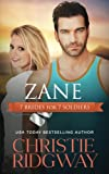 Zane (7 Brides for 7 Soldiers Book 3) (Volume 3)