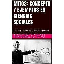 MITOS: CONCEPTO Y EJEMPLOS EN CIENCIAS SOCIALES: COLECCIÓN RESÚMENES UNIVERSITARIOS Nº 177 (Spanish Edition)