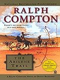 Ralph Compton The Abilene Trail (Ralph Compton Novels Book 17)