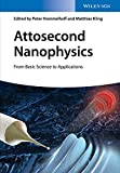Attosecond Nanophysics - from Basic Science to Applications, Hommelhoff, 3527411712
