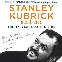 Stanley Kubrick and Me