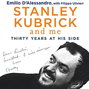 Stanley Kubrick and Me Audiobook