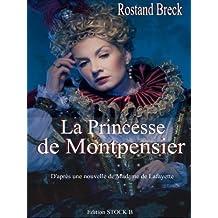 La Princesse de Montpensier (illustré) (Amour & Erotisme) (French Edition)
