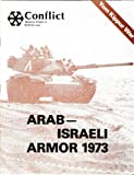 Arab Israeli Armor 1973 Yom Kippur War