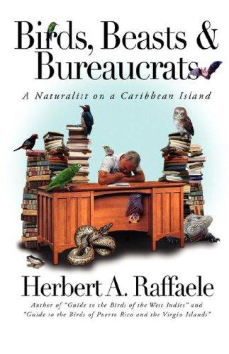 Birds, Beasts and Bureaucrats