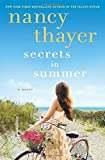 Secrets in Summer: A Novel	 by  Nancy Thayer in stock, buy online here