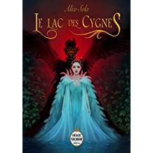 Le Lac des Cygnes (Forgotten) (French Edition)
