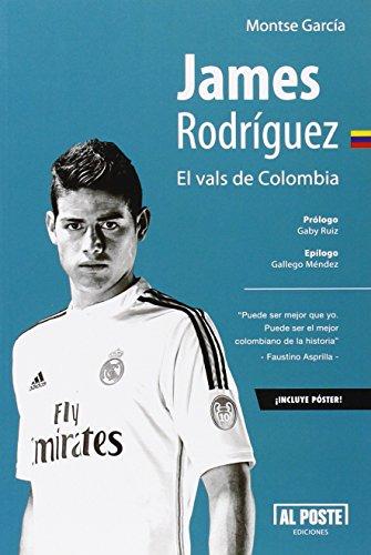 Descargar Libro James Rodriguez. El Vals De Colombia Montse Garcia