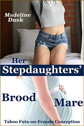 DOC Her Stepdaughters' Brood Mare: Taboo Futa-on-Female Conception. generar quality Hotel Bolivia Abril kitchen