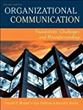 D P. Modaff's S. DeWine's J Butler's Organizational Communication(Organizational Communication: Foundations, Challenges, and Misunderstandings (2nd Edition) (Paperback))2007