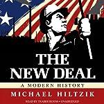 The New Deal: A Modern History | Michael Hiltzik