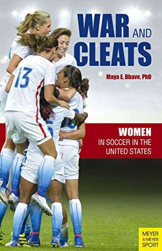 War and Cleats: Women in Soccer in the United States ()