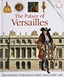 The Palace of Versailles (First Discovery/Art S) by Christian Heinrich (2012-06-01)
