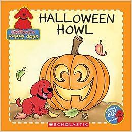 Halloween Howl (Clifford's Puppy Days): Gail Herman, Barry