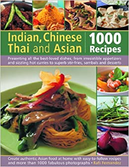 Indian, Chinese, Thai and Asian: 1000 Recipes (Cookery)