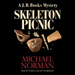 Skeleton Picnic: A J. D. Books Mystery | Michael Norman