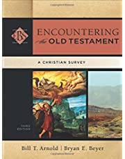 Encountering The Old Testament, 3Rd. Ed.