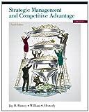 Strategic Management and Competitive Advantage 9780132546348