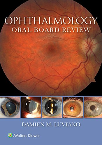Ophthalmology Oral Board Review