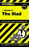 Homer's the Iliad, Cliffs Notes Staff and Bob Linn, 076458586X
