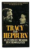 Tracy and Hepburn, Garson Kanin, 1556111029