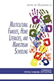 img - for Multicultural Families, Home Literacies, and Mainstream Schooling (Literacy, Language, and Learning) book / textbook / text book