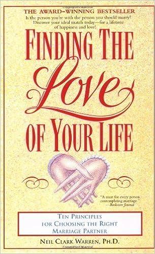 Finding the love of your life neil clark warren