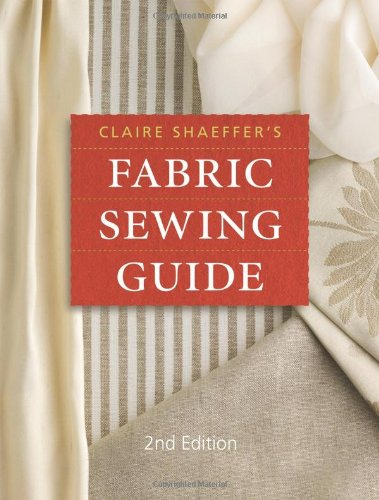Claire Shaeffer's Fabric Sewing Guide (Best Sew In Weave Techniques)