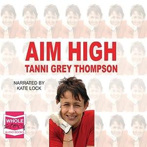 Aim High Audiobook