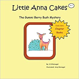 Epub Descargar Little Anna Cakes: The Gummi Berry Bush Mystery: Volume 3