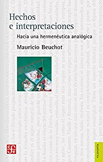 Hacia una hermenéutica analógica. (Spanish Edition)