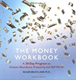 img - for The Money Workbook: A 30-day Program to Greater Abundance, Prosperity, and Self-Worth book / textbook / text book
