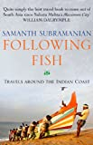 Following Fish, Samanth Subramanian, 0857896032