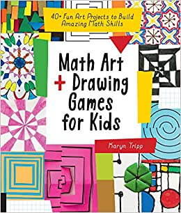 Math Art And Drawing Games For Kids 40 Fun Art Projects To