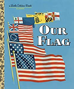 Our Flag (Little Golden Book)