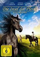 Die Insel der Pferde - Du bist mein Leben!