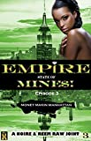 Money Makin Manhattan: Episode 3 (Empire State of Mine$!): It's A Movie In A Book