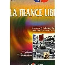 """""""La France libre"""""""