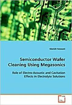 Semiconductor Wafer Cleaning Using Megasonics