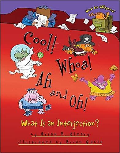 Descargar Torrent La Libreria Cool! Whoa! Ah And Oh!: What Is An Interjection? Directas Epub Gratis