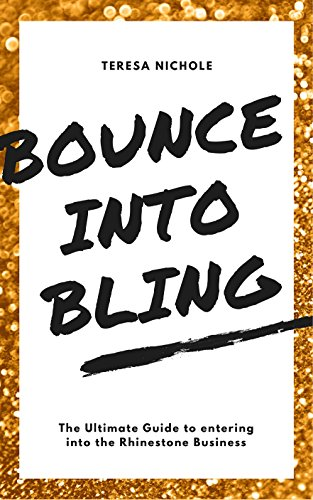 (Bounce into Bling : The Ultimate Guide to Entering the Bling Biz)