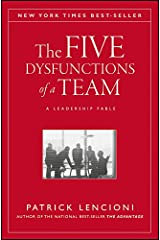The Five Dysfunctions of a Team: A Leadership Fable (J-B Lencioni Series Book 43) Kindle Edition