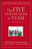 The Five Dysfunctions of a Team: A Leadership Fable (J-B Lencioni Series Book 43)