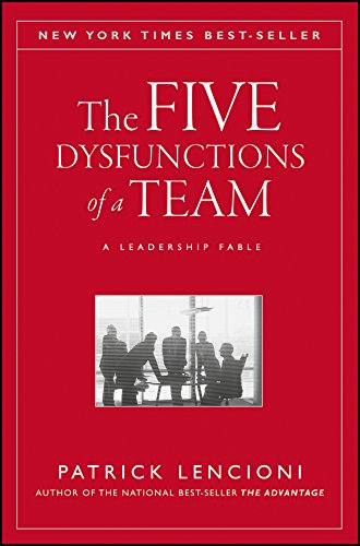 The Five Dysfunctions of a Team: A Leadership Fable (The Five Dysfunctions Of A Team Audio)