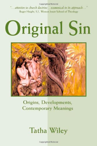 Original Sin: Origins, Developments, Contemporary Meanings