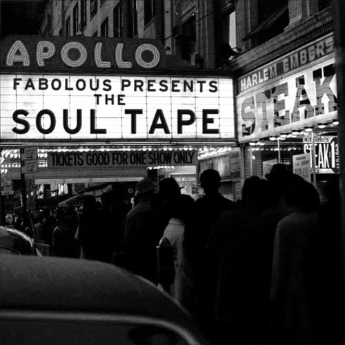 FABOLOUS PRESENTS THE SOUL TAPE (MIXTAPE)