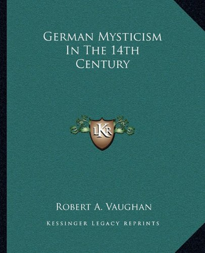 Download German Mysticism In The 14th Century pdf epub