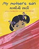 My Mother's Sari (English and Gujarati Edition)