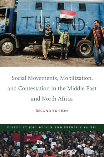 Social Movements, Mobilization, and Contestation in the Middle East and North Africa: Second Edition (Stanford Studies i
