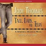 Tall, Dark and Texan: A Whispering Mountain Novel | Jodi Thomas